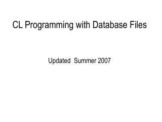 CL Programming with Database Files