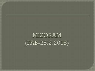 MIZORAM (PAB-28.2.2018)