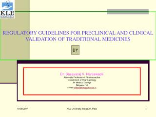REGULATORY GUIDELINES FOR PRECLINICAL AND CLINICAL VALIDATION OF TRADITIONAL MEDICINES