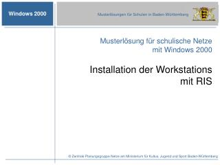 Installation der Workstations  mit RIS
