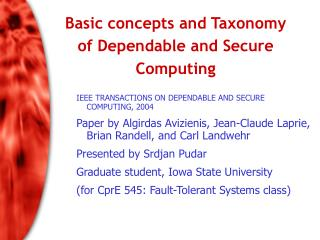 Basic concepts and Taxonomy of Dependable and Secure Computing