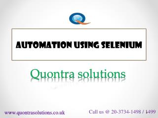Automation using selenium webdriver by Quontra Solutions