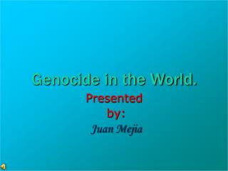 Genocide in the World.
