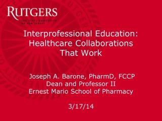 Interprofessional Education: Healthcare Collaborations  That Work