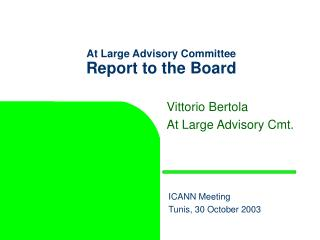 At Large Advisory Committee Report to the Board