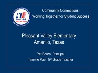 Pleasant Valley Elementary Amarillo, Texas