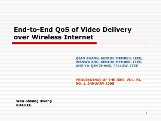End-to-End QoS of Video Delivery over Wireless Internet