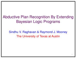 Abductive Plan Recognition By Extending Bayesian Logic Programs
