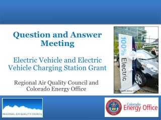 Question and Answer  Meeting Electric  Vehicle and Electric Vehicle Charging Station Grant
