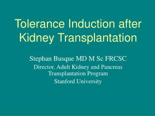 Tolerance Induction after Kidney Transplantation