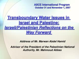 Transboundary Water Issues in  Israel and Palestine: