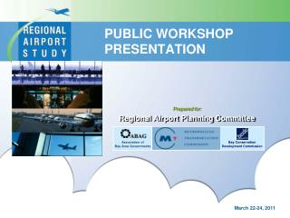 PUBLIC WORKSHOP  PRESENTATION