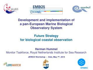 Development and implementation of  a pan-European Marine Biological  Observatory System