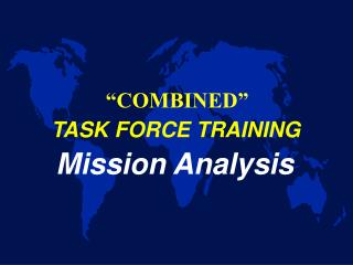 TASK FORCE TRAINING