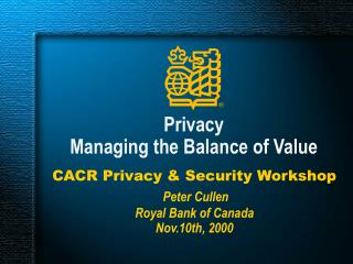 Privacy Managing the Balance of Value