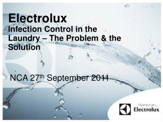 Electrolux Infection Control in the Laundry – The Problem & the Solution