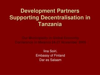 Development Partners Supporting Decentralisation  in Tanzania