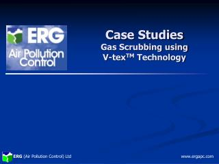 Case Studies Gas Scrubbing using  V-tex TM  Technology