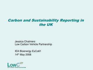 Carbon and Sustainability Reporting in the UK
