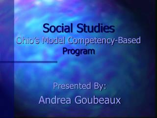 Social Studies Ohio s Model Competency-Based Program