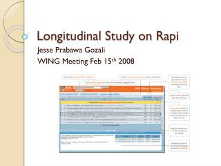 Longitudinal Study on  Rapi