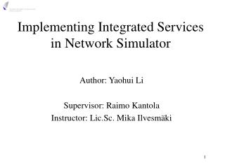 Implementing Integrated Services in Network Simulator