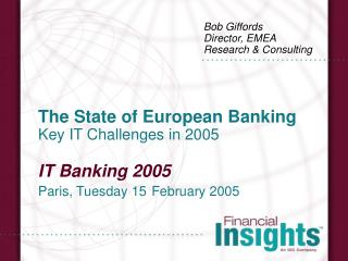 Bob Giffords Director, EMEA Research & Consulting