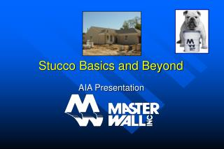 Stucco Basics and Beyond