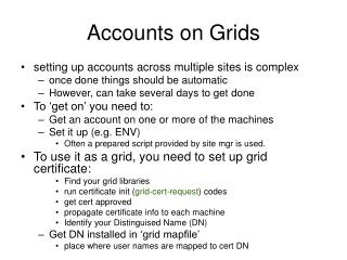 Accounts on Grids