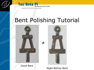 Bent Polishing Tutorial