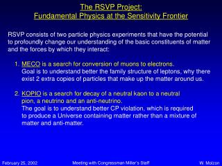 The RSVP Project: Fundamental Physics at the Sensitivity Frontier