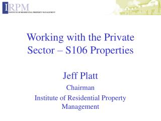 Working with the Private Sector – S106 Properties