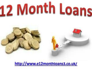 12 Month Loans in Uk