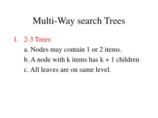 Multi-Way search Trees