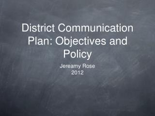 District Communication Plan: Objectives and Policy