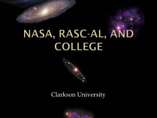 Nasa, RASC-AL, and College
