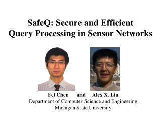 SafeQ: Secure and Efficient Query Processing in Sensor Networks