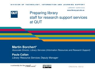 Preparing library  staff for research support services at QUT