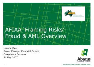 AFIAA 'Framing Risks'  Fraud & AML Overview