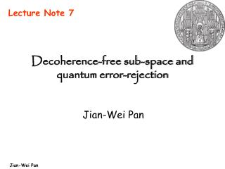 Decoherence-free sub-space and quantum error-rejection