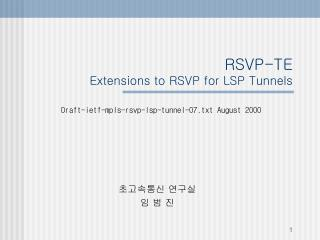 RSVP-TE Extensions to RSVP for LSP Tunnels