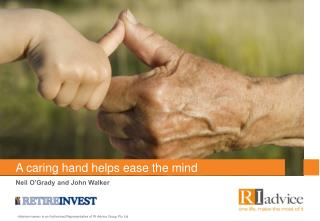 A caring hand helps ease the mind