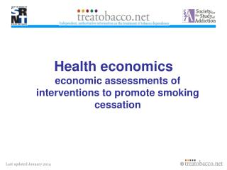 Health economics economic assessments of interventions to promote smoking cessation