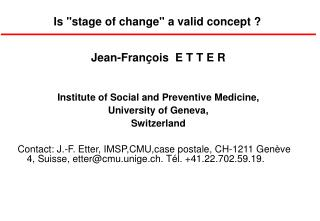 """Is """"stage of change"""" a valid concept ?"""