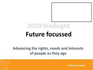 Advancing the rights, needs and interests of people as they age