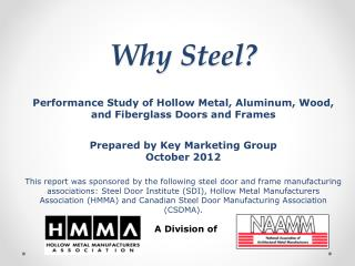 Why Steel? Performance Study of Hollow Metal, Aluminum, Wood, and Fiberglass Doors and Frames