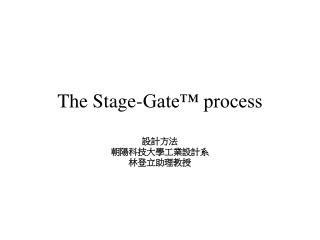 The Stage-Gate™ process