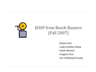 EOSP from Bosch Buzzers (Fall 2007)