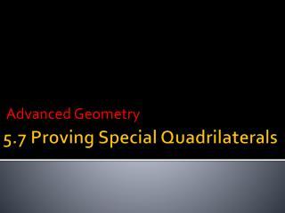 5.7 Proving Special Quadrilaterals
