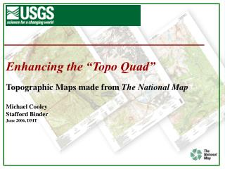 "Enhancing the ""Topo Quad"""